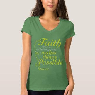 La foi de chaux rend des choses possibles t-shirt