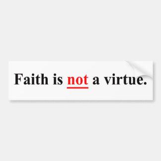 La foi n'est pas une vertu autocollant pour voiture