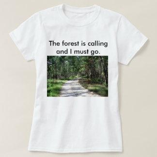 La forêt des femmes appelle le T-shirt