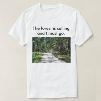 La forêt des hommes appelle le T-shirt