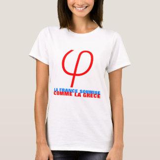 La France Insoumise ou soumise comme la Grèce W T T-shirt