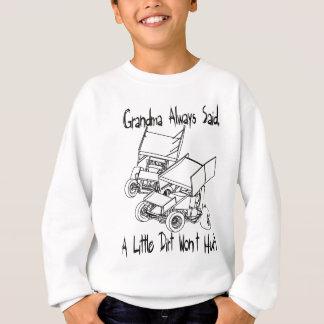 La grand-maman a toujours dit sweatshirt