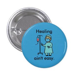 La guérison n'est pas facile badge