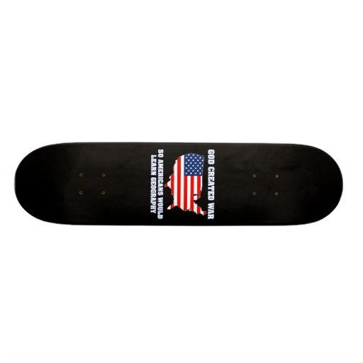 La guerre créée par Dieu ainsi les Américains appr Plateaux De Skate