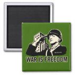 La guerre est liberté aimant pour réfrigérateur