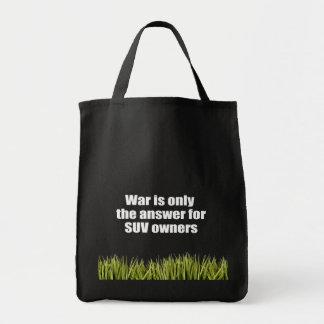 La guerre est seulement la réponse pour des propri sacs