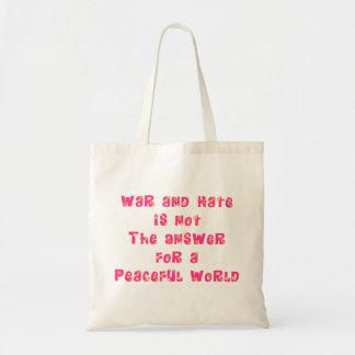 La guerre et la haine n'est pas la réponse… sac fourre-tout
