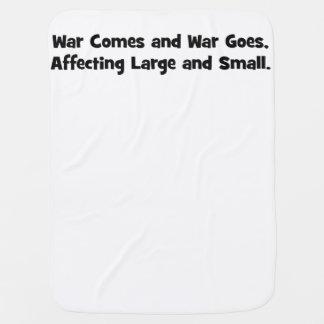 La guerre vient et la guerre disparaît, couvertures de bébé