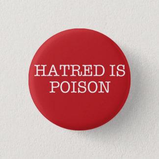 La haine est petit bouton de machine à pin's