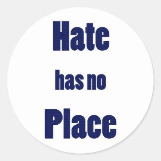 """La """"haine n'a aucun endroit """" sticker rond"""