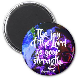 La joie du seigneur est votre aimant rond de force
