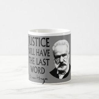 La justice aura le dernier mot mug
