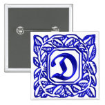 La lettre D Badge