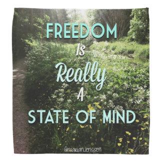 La liberté est teally un état d'esprit bandanas