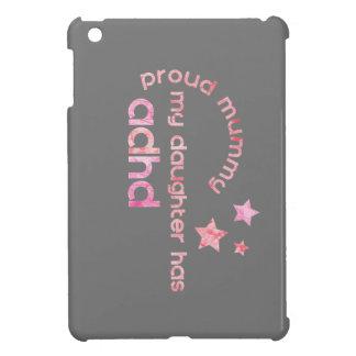 La maman fière ma fille a le TDAH Coques Pour iPad Mini