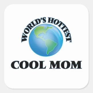 La maman fraîche la plus chaude du monde sticker carré