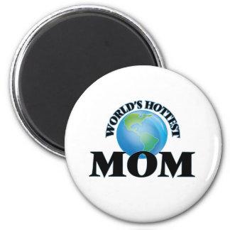 La maman la plus chaude du monde aimant pour réfrigérateur