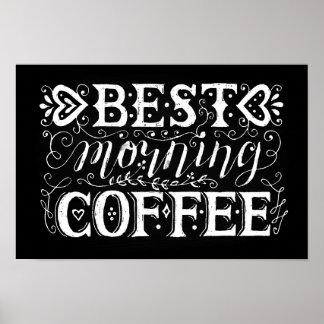 La meilleure citation écrite de café de matin par poster