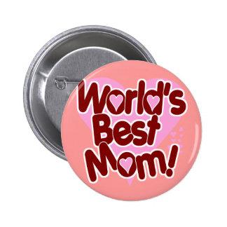 La MEILLEURE maman du monde Badge Avec Épingle