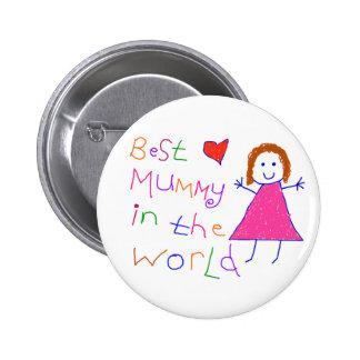 La meilleure maman en monde badge