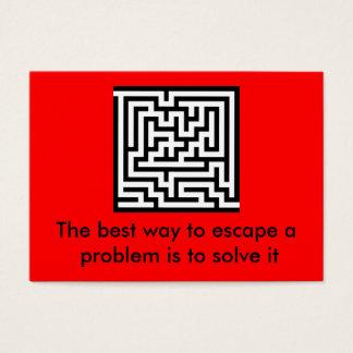 La meilleure manière d'échapper à un problème est… cartes de visite