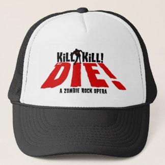 La mise à mort de mise à mort ou meurent casquette