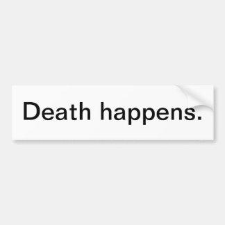 La mort se produit autocollant de voiture
