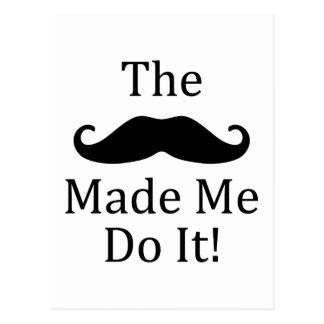 La moustache m'a incité à le faire carte postale