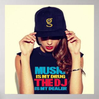 La musique est mon affiche de drogue