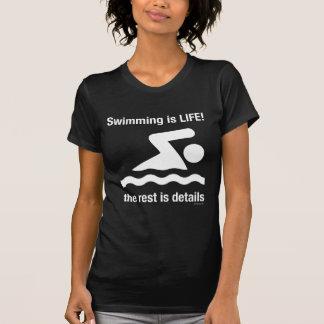 La natation est la vie ! t-shirt