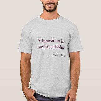 """La """"opposition est amitié vraie """" t-shirt"""