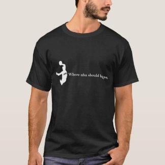 Là où le nba devrait se produire 1B T-shirt