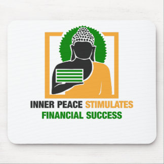 La paix intérieure stimule le succès financier tapis de souris