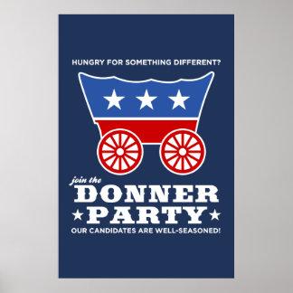 La partie de Donner - affamée pour quelque chose d Poster