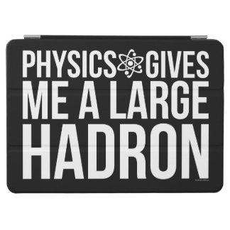 La physique me donne un grand Hadron Protection iPad Air