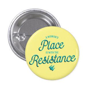 La place d'une femme est avec la résistance ! badges