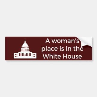 La place d'une femme est dans la Maison Blanche Autocollant Pour Voiture