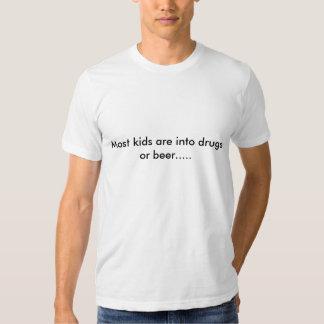 La plupart des enfants sont dans les drogues ou la t-shirts