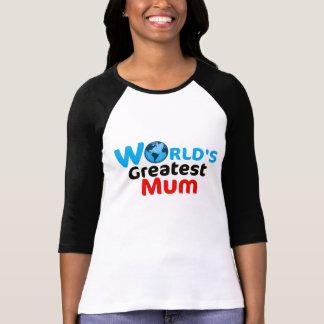 La plus grande chemise de la maman du monde t-shirts