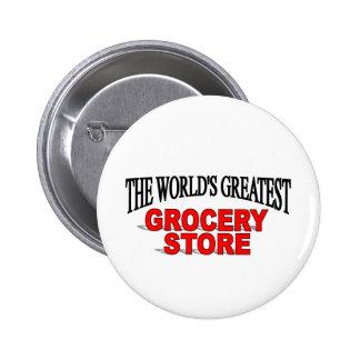 La plus grande épicerie du monde badge rond 5 cm