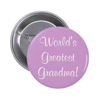 La plus grande grand-maman du monde ! badge rond 5 cm