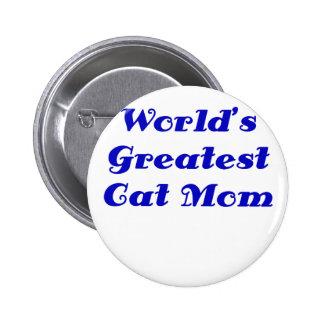 La plus grande maman de chat des mondes badges