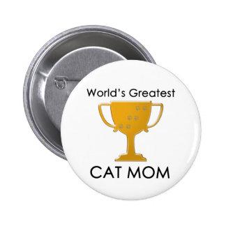 La plus grande maman du chat du monde badges