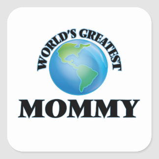 La plus grande maman du monde sticker carré