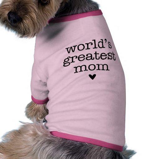 La plus grande maman du monde avec le coeur manteaux pour animaux domestiques