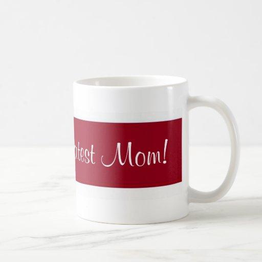 La plus grande maman du monde ! mug à café