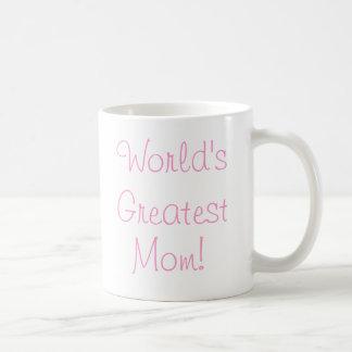 La plus grande maman du monde ! tasse