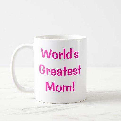 La plus grande maman du monde ! mugs à café