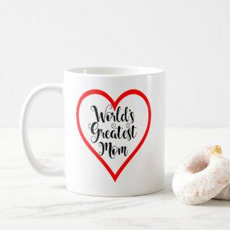 La plus grande tasse de café de maman des mondes