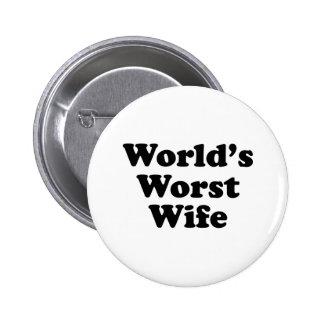 La plus mauvaise épouse du monde pin's